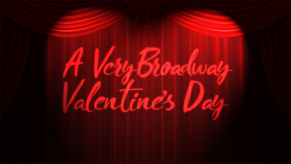 A Very Broadway Valentine's Day - via 54below.com